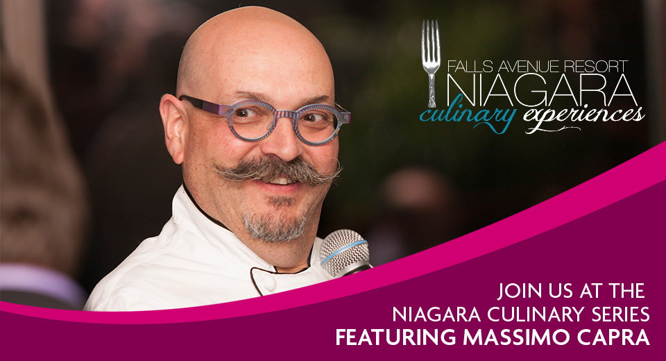 Join Us at the Niagara Culinary Series featuring Massimo Capra